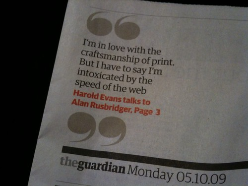 """I'm in love with the craftmanship of print. But I have to say I'm intoxicated by the speed of the web"""