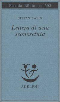 lettera di una sconosciuta stefan zweig