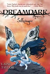 4214452992 deff41d230 m Review of the Day   Dreamdark: Silksinger by Laini Taylor