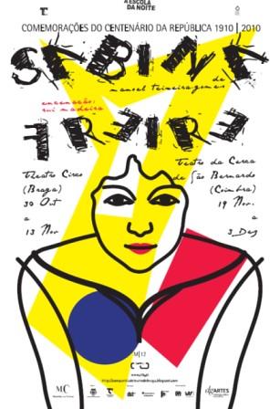 Sabina Freire, por: Companhia de Teatro de Braga