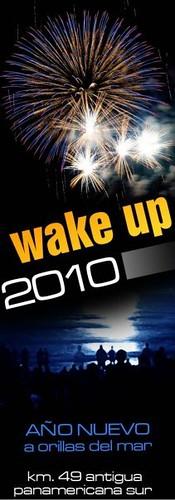 Wake Up 2010 - Ant. Panamericana Sur