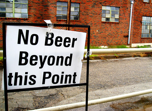 No Beer Beyond this Point