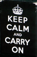 Keep Calm And Carry On (Will S.) Tags: signs toronto ontario canada sign distillerydistrict wwii british mypics gooderhamandworts gooderhamworts thedistillerydistrict millstreetbrewpub