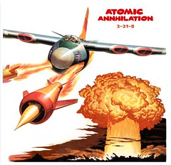 aTOMIC-aNNHILATION-3-31-8 (x-ray delta one) Tags: illustration america advertising poster media russia propaganda space aircraft nazis hitler sac nuclear nasa nostalgia 1950s ww2 americana 1960s civildefense capitalism bigbrother outerspace tomorrowland atomic populuxe nato leningrad stalin coldwar thefuture worldwar2 aerospace atomicbomb ussr worldwar1 icbm airtoair worldoftomorrow strategicaircommand communisim departmentofenergy spacerace spaceexploration magazineillustration ww3 worldwar3 greatpatrioticwar atomicwar warsawpact hydrogenbomb robertmccall b48 thermonuclearwar kiloton nucleardeterent b48tornado atomicannihilation