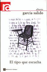 Alberto García Salido, El tipo que escucha