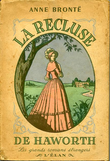 La recluse de HAWORTH, by Anne BRONTË