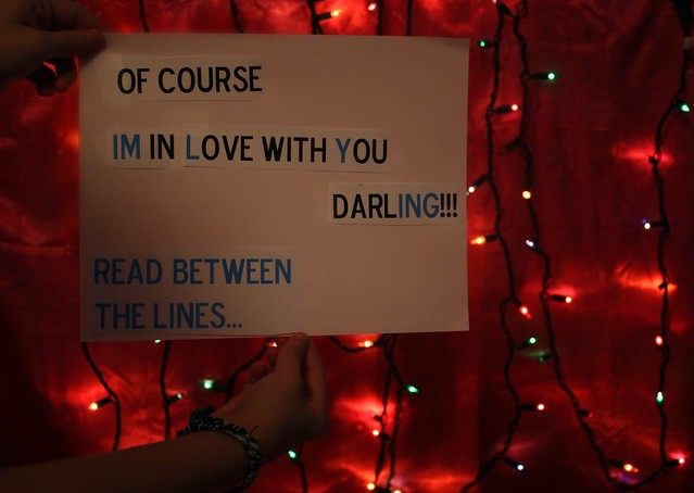 of course IM in Love with You darlING!!! READ BETWEEN THE LINES. [3 / 365]