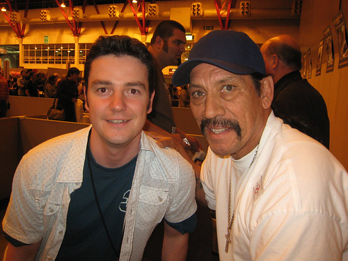 Danny Trejo from Dusk Till Dawn and Con Air with me.