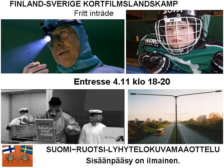 FINLAND-SVERIGE KORTFILMSLANDSKAMP