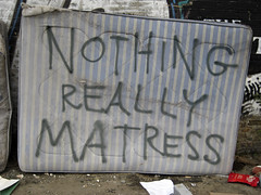 Philosophy (Nad) Tags: street london graffiti words bed grafitti stripes dump spray nothing really filth mattress bohemianrhapsody