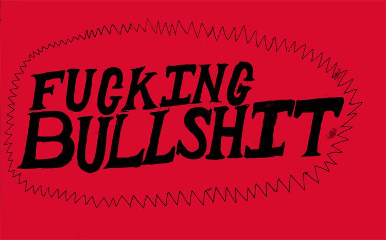 2011/06/15 Fucking Bullshit Logo