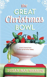 The Great Christmas Bowl by Susan May Warren