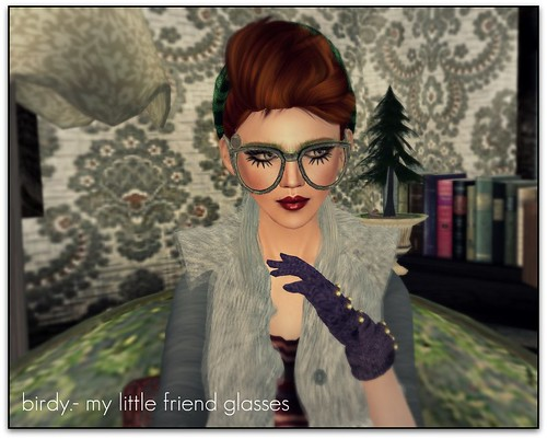 birdy. - my little friend glasses \o/
