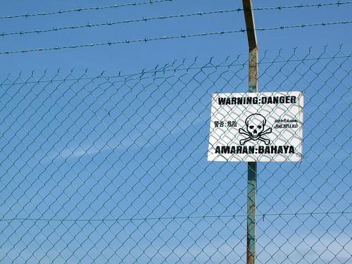 IMG_7833 Danger Sign. Amaran , Bahaya  危险