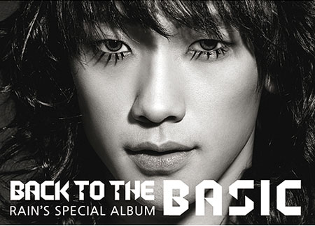 Rain (Bi) - Back To The Basic