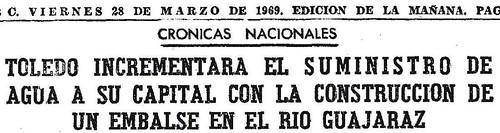 28 de marzo de 1969. Noticia de la construcción del embalse de Guajaraz. Diario ABC