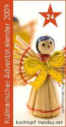 Kulinarischer Adventskalender 2009 - Türchen 24
