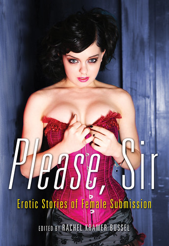 Please, Ma'am: Erotic Stories of Male Submission - out now!