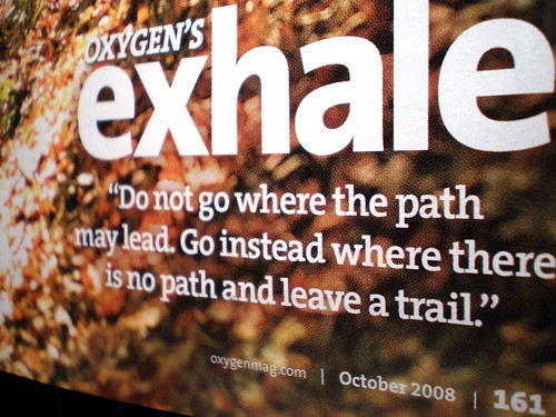 Oxygen Magazine: Exhale - We're Not Much More Than Anything..