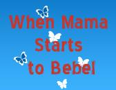WhenMamaBebel