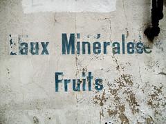 L'aux Minrales - Fruits (wolfgangp_vienna) Tags: old white france wall print frankreich village alt wand letters bayonne buchstaben saintjeandeluz stjeandeluz weis beschriftung pyrnesatlantiques kleinstadt golfvonbiskaya