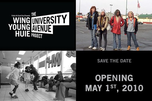 Wing Young Huie, University Avenue Project Save the date May 1, 2010
