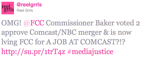 tweet reading: OMG! @FCC Commissioner Baker voted 2 approve Comcast/NBC merger & is now lving FCC for A JOB AT COMCAST?!? #mediajustice