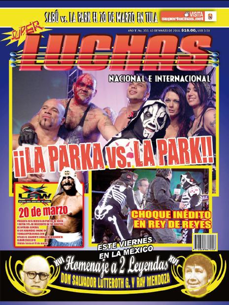 Súper Luchas 355 (15 marzo 2010) - LA Park vs Sabu el 20 de marzo en Tula, Hidalgo - Busca tu cupón de descuento - LA Park regresa a AAA 1
