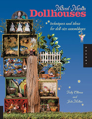 * MiXeD-MeDiA DoLLHouSeS * NoW aVaiLaBLe! (sPaRK*YouR*iMaGiNaTioN) Tags: original art collage altered paper book mixed media doll books cigar fairy boxes shadowbox publishing quarry whimsical dollhouse effa csst assemblages zne theresamartin debrinapratt kellysnelling maryhaldeman derynmentock tallyoliveau juliemolina galeblair pauladion lisamyersbulmash lupepadillamitchell
