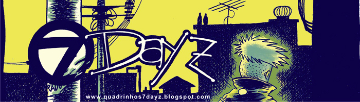 :: 7Dayz - Quadrinhos Independentes ::