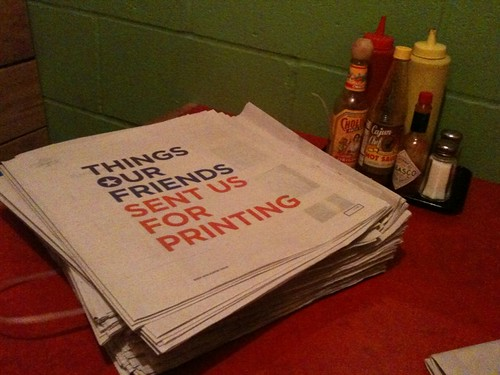 Things Our Friends Sent Us For Printing