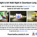 Downtown Long Beach Art Walk Launch! Guided by Cell Phone Audio Tour. 562.242.2928.