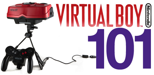Nintendo Virtual Boy 101