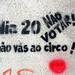 dia 20 nao votar! nao vas ao circo!