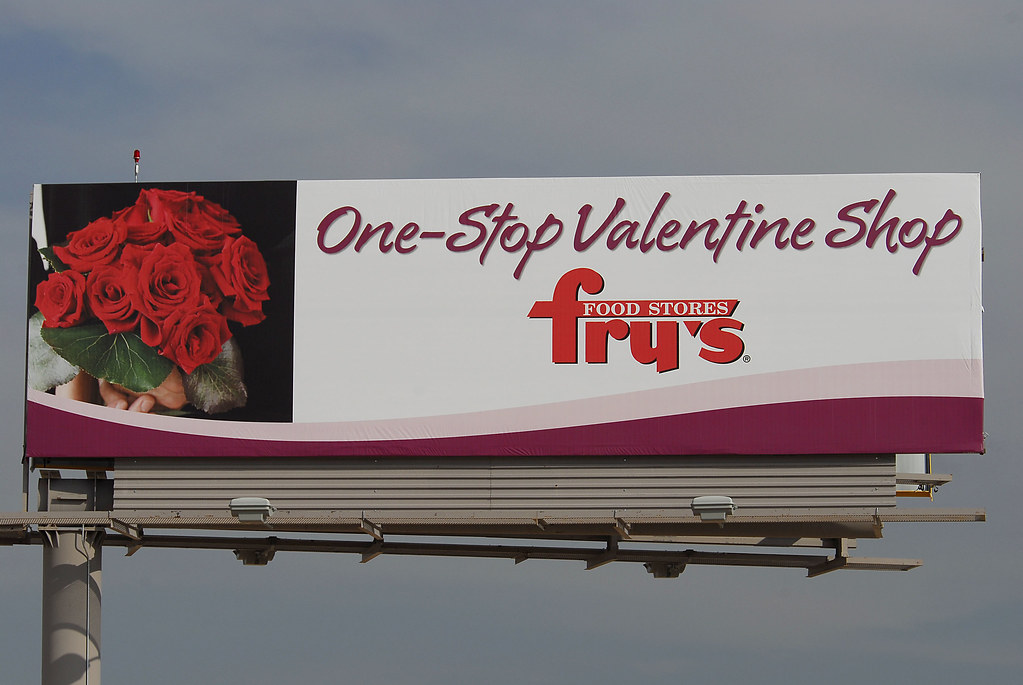 Fry's Food Stores billboard - One-Stop Valentine Shop - Santan Freeway Loop 202, Chandler, AZ