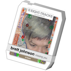Brett Johnson - MIssing You (EIGHT-TRACKS 8TR008) - Out Now