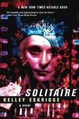 Solitaire by Kelley Eskridge