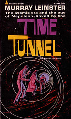 The Time Tunnel Paperback (modern_fred) Tags: sciencefiction 1960s irwinallen jamesdarren thetimetunnel dougphillips tonynewman robertcolbert