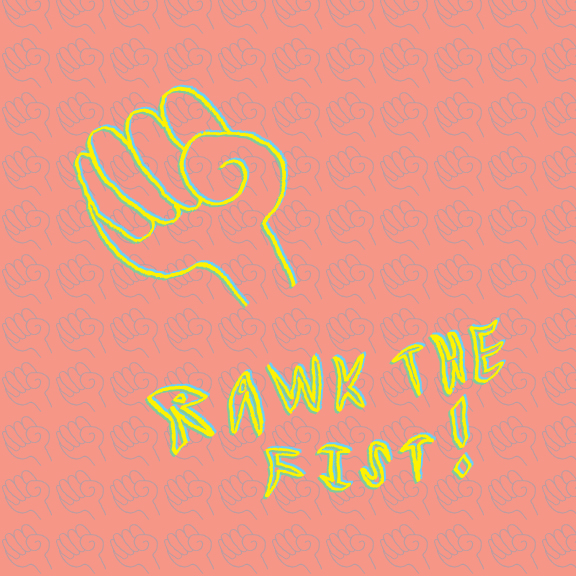 Rawk The Fist