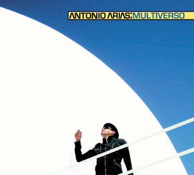 ANTONIO ARIAS: Multiverso (Everlasting Records 2009)