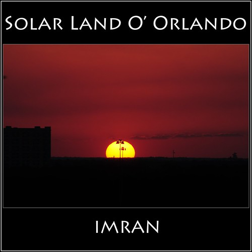 Sky So Solar Red, Or Land O' Orlando - IMRAN™ ————  (No Editing Or Processing!) — 400+ Views! by ImranAnwar