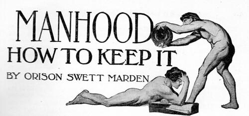 Manhood - How To Keep it