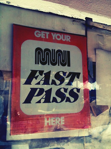 """Get Your Muni Fast Pass Here"""