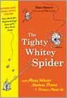 Tighty Whitey Spider
