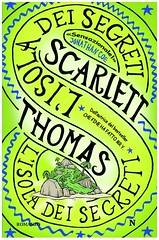 L'isola dei segreti di Scarlett Thomas - Newton Compton Editori