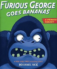 4275225905 79e94473e1 m Review of the Day: Furious George Goes Bananas by Michael Rex