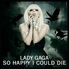 Lady Gaga - So happy I could die [TFM.7] (netmen!) Tags: monster lady happy track die fame 7 could gaga blend the i so netmen