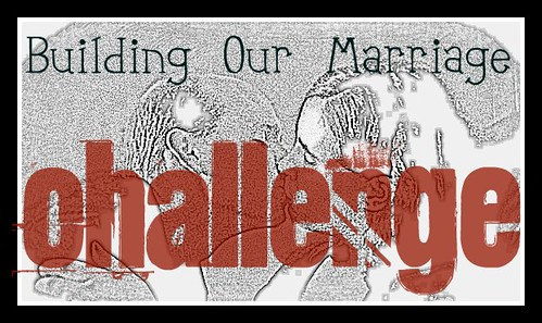 Building Our Marriage Challenge