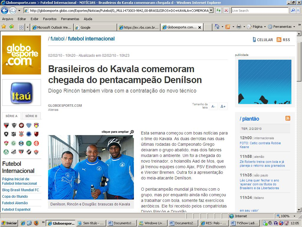 Globoesporte.com trouxe a contratação de Denílson pelo Kavala. Crédito: reprodução