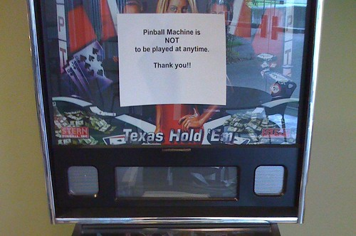 Pinball Machine is NOT to be played at any time. Thank you!